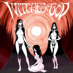 Witches Of God - The Blood Of Others