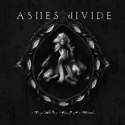 Ashes Divide - Keep Telling Myself It s Allright