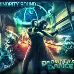 Minority Sound - Drowner