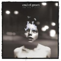 End Of Green - The Sick