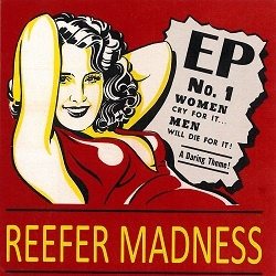 Reefer Madness - EP No. 1 (EP)