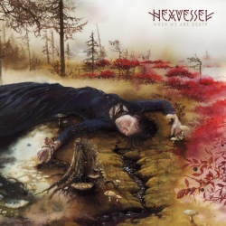 Hexvessel - When We Are Death