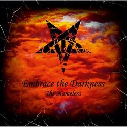 Embrace The Darkness - The Nameless