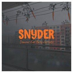 Snyder - Demons Eat Baby Carrots