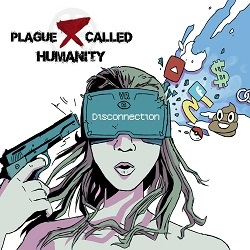 Plague Called Humanity - Disconnection (EP)