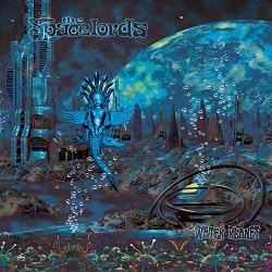 The Spacelords - Water Planet