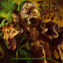 Sectesy - In The Secretion Of Upcoming Days