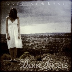 Dark Angels - Forever & Ever (EP)