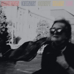 Deafheaven - Ordinary Corrupt Human Love