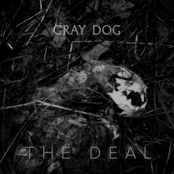 Gray Dog - The Deal (EP)