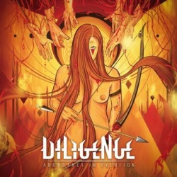 Diligence - Abundance In Exertion