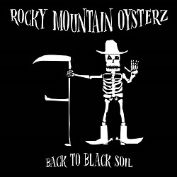 Rocky Mountain Oysters - Back to Black Soil