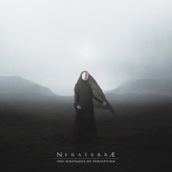 NERATERRÆ - The Substance of Perception