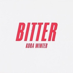 Kora Winter - Bitter