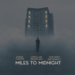 God Body Disconnect - Miles To Midnight