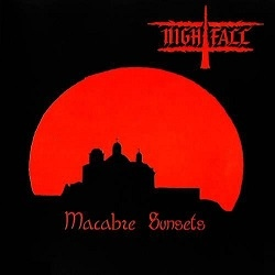 Nightfall - Macabre Sunsets