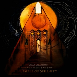 Olaf Olafsonn And The Big Bad Trip - Temple Of Serenity