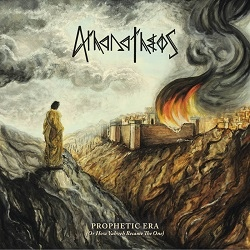 AthanaTheos - Prophetic Era (Or How Yahveh Became the One)