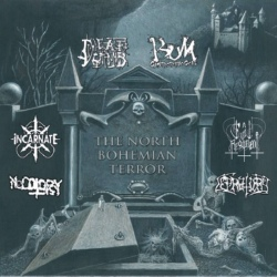 Deaf & Dumb / Bum / Incarnate / Necotopsy / Evil Regiment / Lepratory - The North Bohemian Terror