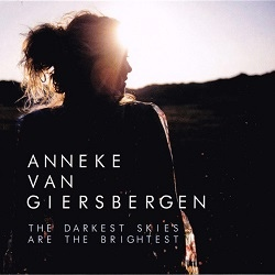 Anneke van Giersbergen - The Darkest Skies Are The Brightest