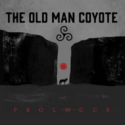 The Old Man Coyote - Prologue (EP)