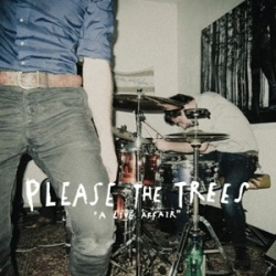 Please The Trees - A Live Affair (live)