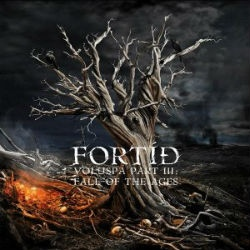 Fortid - Völuspá Part III: Fall of the Ages