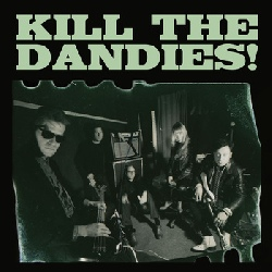 Kill The Dandies! - Kill The Dandies! (EP)