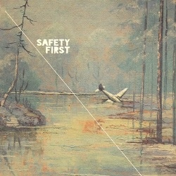 Safety First - Safety First (EP)