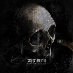 Sonic Reign - Monument in Black