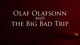 Olaf Olafsonn And The Big Bad Trip