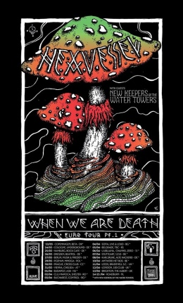 Hexvessel, When We Are Death - Euro Tour
