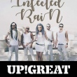 Infected Rain, Up!Great